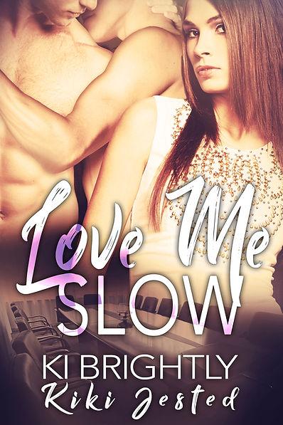 Love Me SLOW.jpg