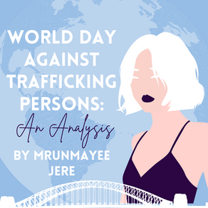 World Day Against Trafficking Persons: An Analysis by Mrunmayee Jere