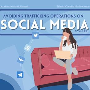 Avoiding Trafficking Operations on Social Media