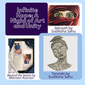 Infinite Hope: A Night of Art and Unity by Shriya Venkataraman