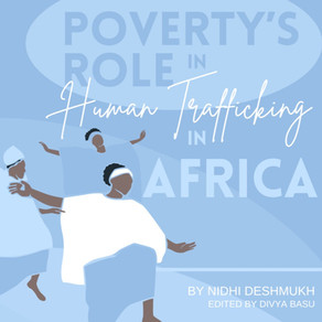 Poverty's Role in Human Trafficking: Africa by Nidhi Deshmukh, edited by Divya Basu