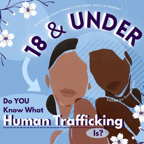 18 and Under: Do You Know What Human Trafficking Is?