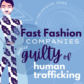 Fast Fashion Companies Guilty of Human Trafficking