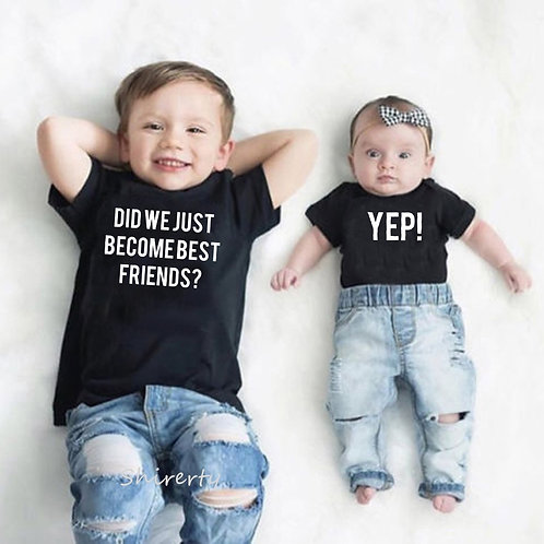 Did We Just Become Best Friends? YEP! T-Shirt