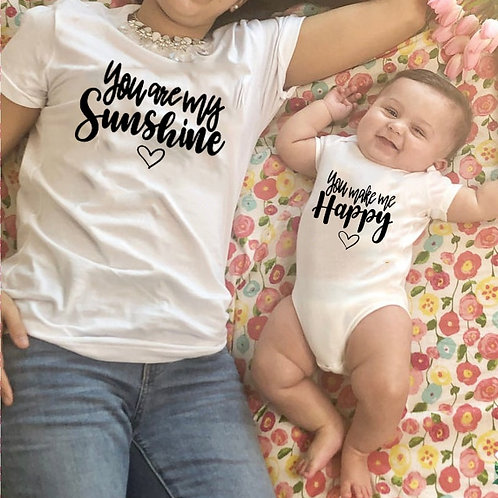 You are My Sunshine, You Make Me Happy T-shirts