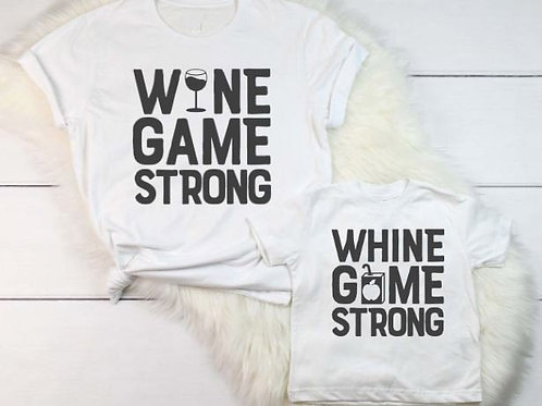 1Pc Wine Game Strong | Whine Game Strong T-Shirt 💖