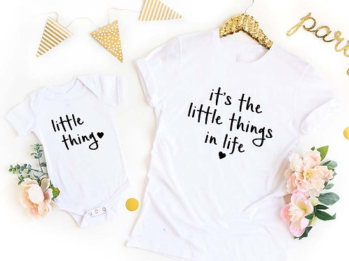 Its The Little Things in Life | Little Thing T-shirt