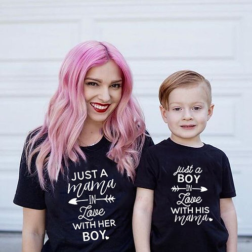Just a Boy in Love With His Mama | Just a Mama in Love With Her Boy T-shirts