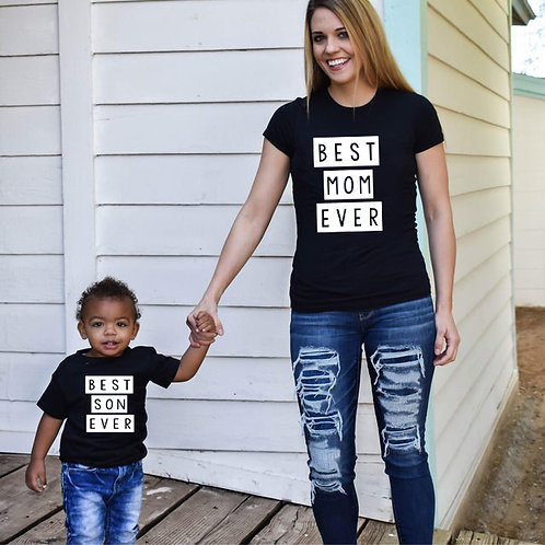 Best Mom Ever | Best Son Ever T-shirts