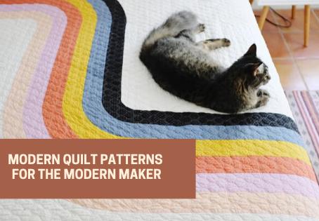 Modern Quilt Patterns for the Modern Maker