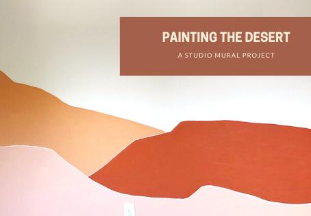 Wanderlust-y Walls: Painting a Desert Studio Mural