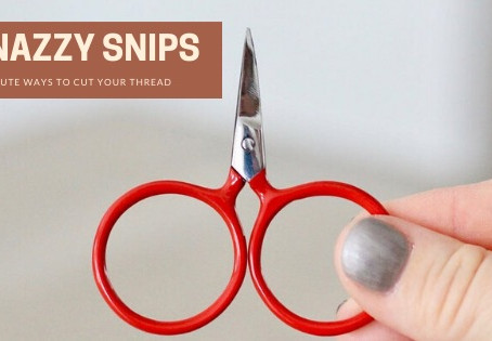 Snazzy Snips: Cute Ways to Cut Your Thread