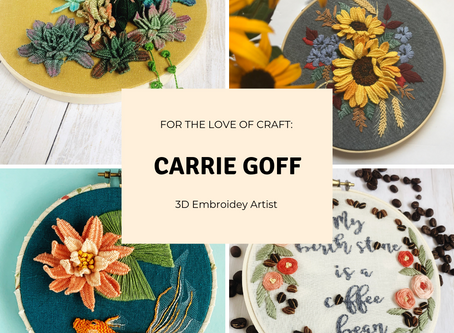 For The Love Of Craft: Carrie Goff