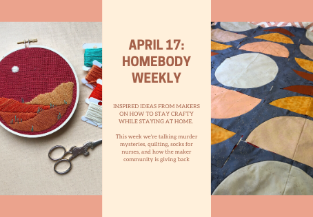 Homebody Weekly April 17