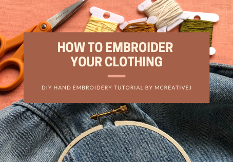 How to Embroider Your Clothing