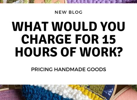What Would You Charge for 15 Hours of Work?