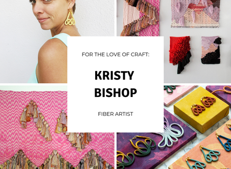 For the Love of Craft: Kristy Bishop