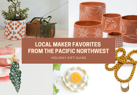 Holiday Gift Guide: Local Maker Favorites from the Pacific Northwest