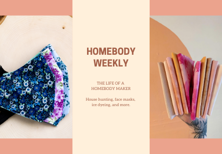 Homebody Weekly