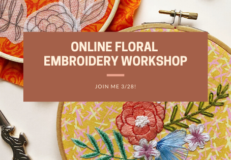 Online Floral Embroidery Workshop