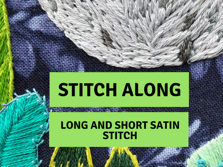 Stitch Along: Long and Short Satin Stitch