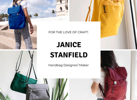 For The Love Of Craft: Janice Stanfield