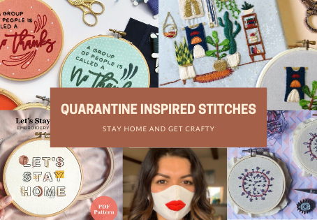 Quarantine Inspired Stitches