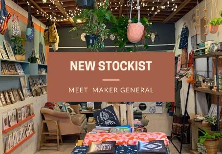 New Stockist: Meet Maker General