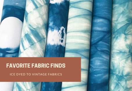 Favorite Fabric Finds