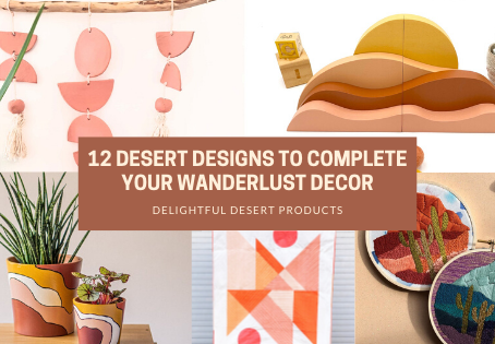 12 Desert Designs to Complete Your Wanderlust Decor