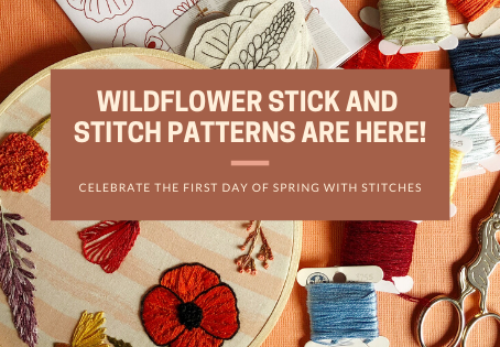 Wildflower Stick and Stitch Patterns are Here!