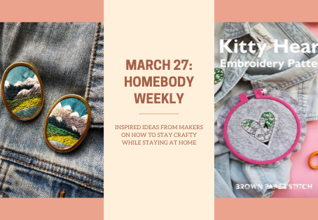 Homebody Weekly - March 27
