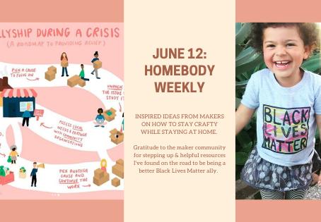 Homebody Weekly: June 12
