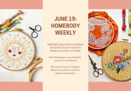 Homebody Weekly: June 19