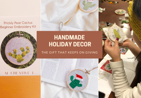 Why Your Handmade Holiday Decor is the Gift that Keeps on Giving