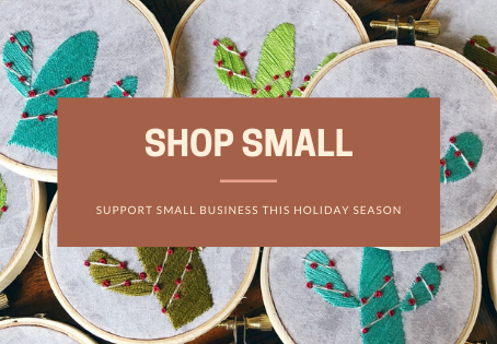 Support Small Business by Shopping Small this Holiday Season