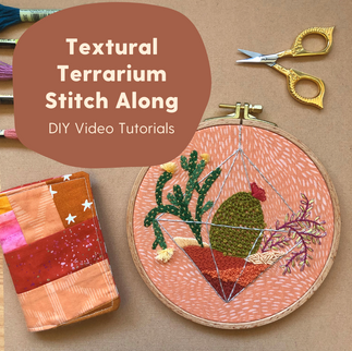 Textural Terrarium Stitch Along.png