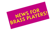 NEWS FOR BRASS PLAYERS.png