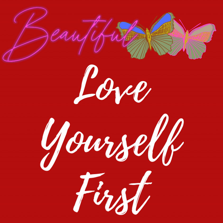 """2021 WALKING IN DIVINE ORDER INVITES YOU TO: """"BEAUTIFUL BUTTERFLIES LOVE YOURSELF FIRST"""""""