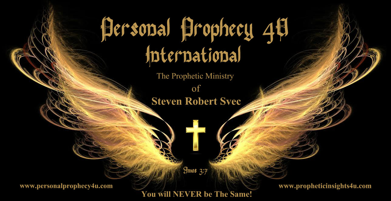 Personal Prophecy 4 U - Ministries and Links Steven Supports
