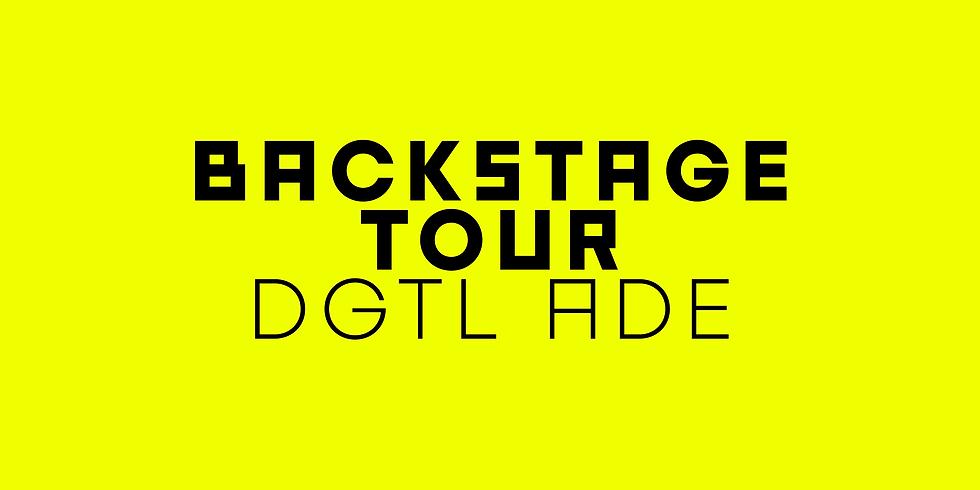 BACKSTAGE TOUR: DGTL ADE