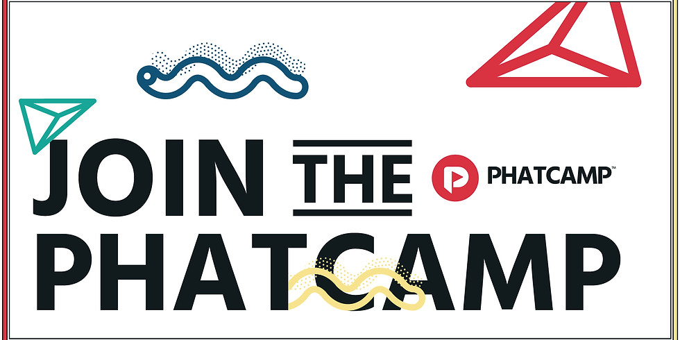 Join the Phatcamp!