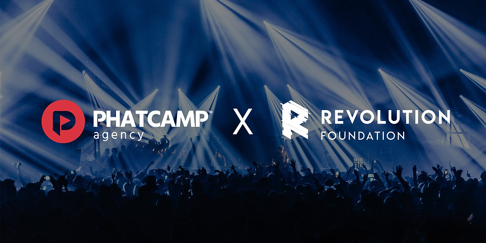 Phatcamp x Revolution Foundation Saturday