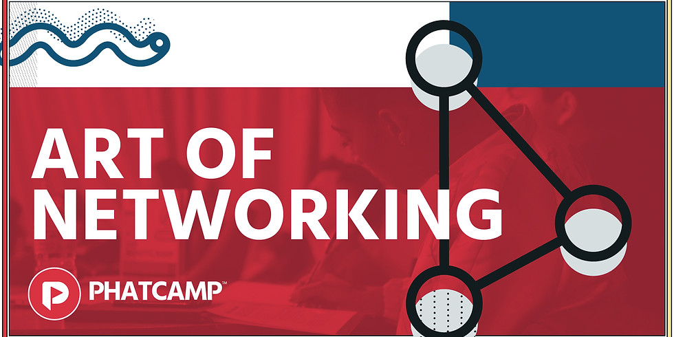 Phatcamp: Art of Networking
