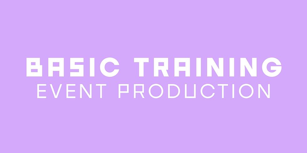 BASIC TRAINING: Event production