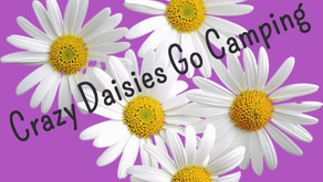 Crazy Daisies Go Camping 18 - 21 September 2020