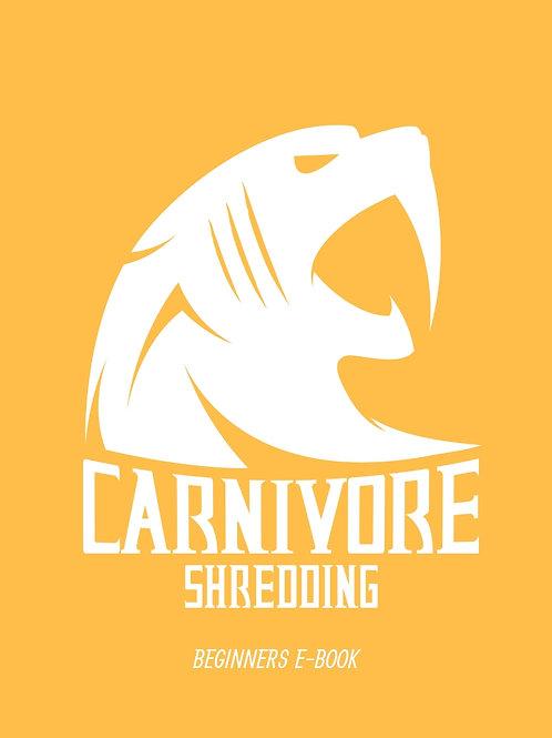 Carnivore Shredding: The Carnivore Diet for Optimal Health