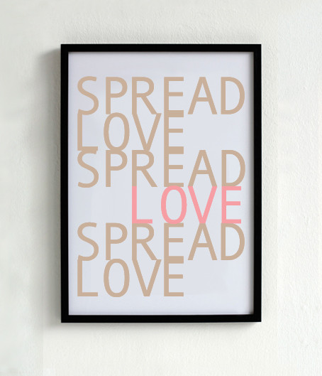 Spread Love Poster 2