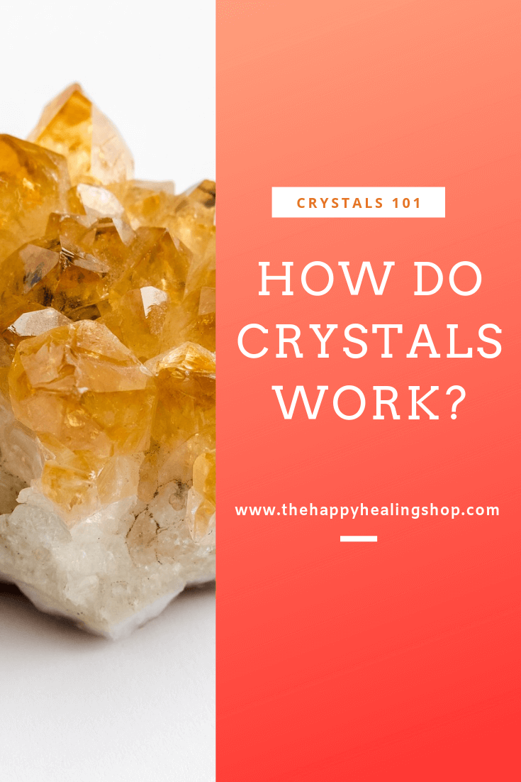 The Happy Healing Shop How Do Crystals Work citrine