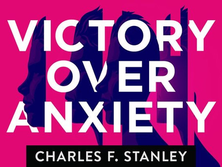 Victory over Anxiety